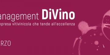 Il Management DiVino: per un'impresa vitivinicola che tende all'eccellenza